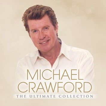 Michael Crawford - The Ultimate Collection (Download) - Download