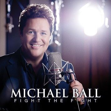 Michael Ball - Fight The Fight (Download) - Download