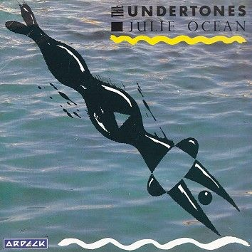 The Undertones - Julie Ocean (Download) - Download