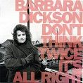 Barbara Dickson - Don't Think Twice It's All Right (Download)