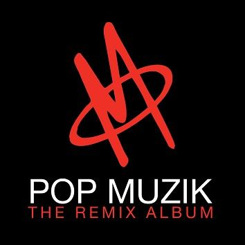 M - Pop Muzik - The Remix Album (Download) - Download