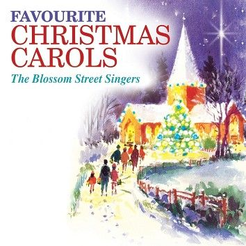 The Blossom Street Singers - Favourite Christmas Carols (Download) - Download