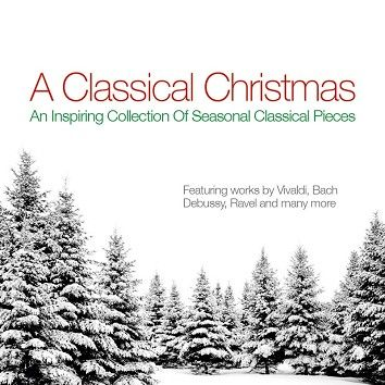 Various - A Classical Christmas (Download) - Download