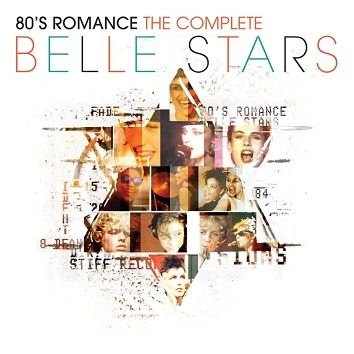 Belle Stars - 80s Romance - The Complete Belle Stars (Download) - Download