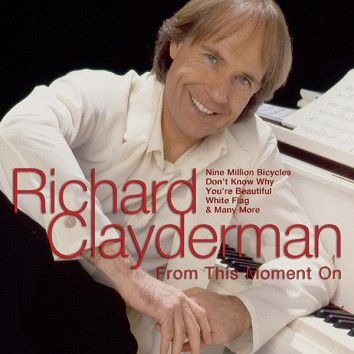 Richard Clayderman - From This Moment On (Download) - Download