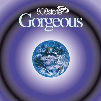 808 State - Gorgeous (DeLuxe) (Download) - Download