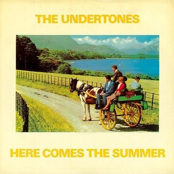 The Undertones - Here Comes The Summer (Download) - Download