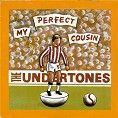 The Undertones - My Perfect Cousin (Download)