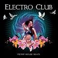 Various - Casa Paradiso Presents Electro Club (Download) - Download