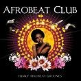 Various - Casa Paradiso Presents Afrobeat Club (Download) - Download