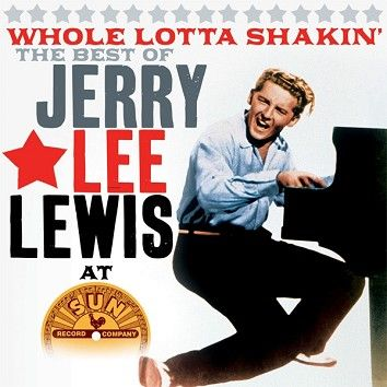Jerry Lee Lewis - Whole Lotta Shakin' (Download) - Download