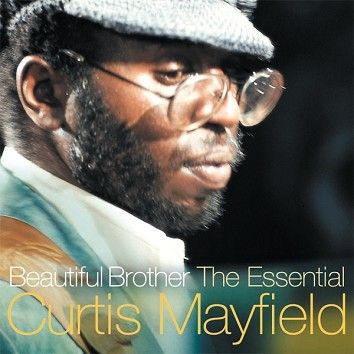 Curtis Mayfield - Beautiful Brother (Download) - Download