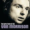 Van Morrison - The Early Years 67-68 (Download)