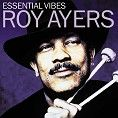 Roy Ayers - Essential Vibes (Download)
