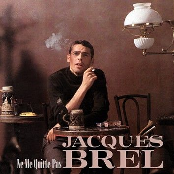 Jacques Brel - Ne Me Quitte Pas (Download) - Download