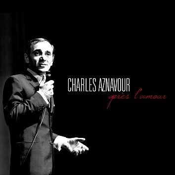 Charles Aznavour - Après L'amour (Download) - Download
