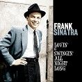 Frank Sinatra - Lovin' & Swingin' All Night Long (Download) - Download