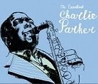 Charlie Parker - The Essential Charlie Parker (Download)