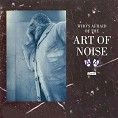 The Art Of Noise - Who's Afraid Of The Art Of Noise? (Download)