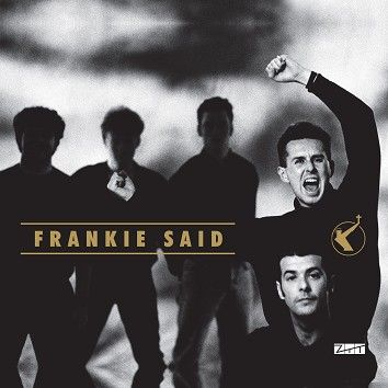 Frankie Goes To Hollywood - Frankie Said (Download) - Download