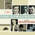 Madness - Take It Or Leave It (Download)
