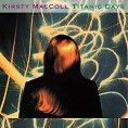 Kirsty MacColl - Titanic Days (Download) - Download