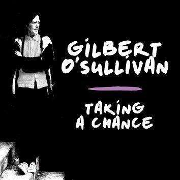 Gilbert O'Sullivan - Taking A Chance (Download) - Download