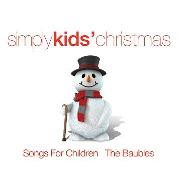 Songs For Children & The Baubles - Simply Kids' Christmas (Download) - Download