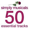 Various - Simply Musicals - 50 Essential Tracks (Download) - Download