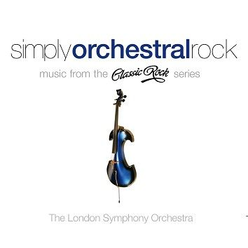 The London Symphony Orchestra - Simply Orchestral Rock (Download) - Download