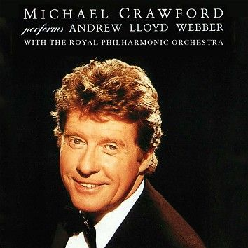 Michael Crawford & Royal Philharmonic Orchestra - Performs Andrew Lloyd Webber (Download) - Download