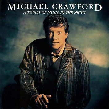 Michael Crawford - A Touch Of Music In The Night (Download) - Download