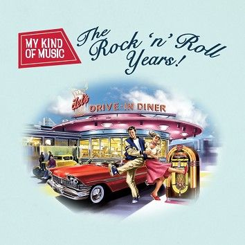 Various - My Kind Of Music - The Rock 'n' Roll Years (Download) - Download