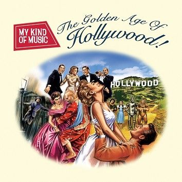 Various - My Kind Of Music - The Golden Age of Hollywood (Download) - Download