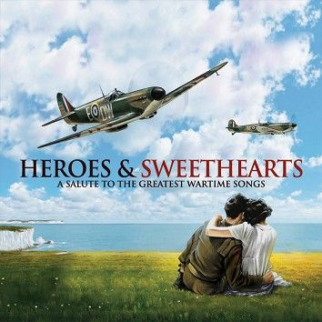 Various - Heroes and Sweethearts (Download) - Download