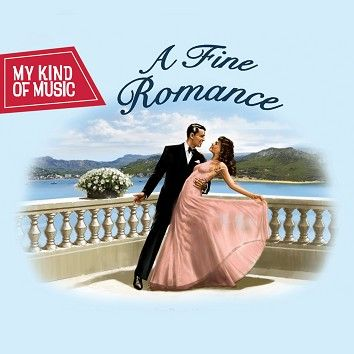 Various - My Kind Of Music - A Fine Romance (Download) - Download