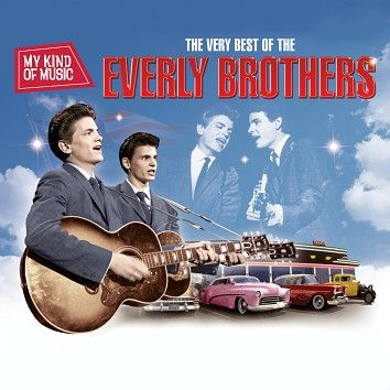 The Everly Brothers - My Kind Of Music - The Very Best Of The Everly Brothers (Download) - Download