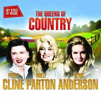 Dolly Parton, Patsy Cline, Lynn Anderson - My Kind Of Music - Queens Of Country (Download) - Download