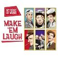 Various - My Kind Of Music - Make 'Em Laugh (Download)