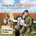 Various - Heroes & Sweethearts - Songs from the First World War (Download)
