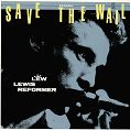 Lew Lewis Reformer - Save The Wail (Download)