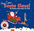 Various - Here Comes Santa Claus! (CD / Download)