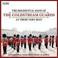 Regimental Band of the Coldstream Guards - At Their Very Best (2CD)