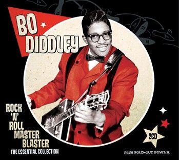 Bo Diddley - Rock 'n' Roll Master Blaster (2CD / Download