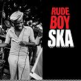 Various - Rude Boy Ska  (Download)