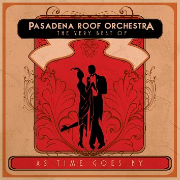 Pasadena Roof Orchestra - The Very Best of Pasadena Roof Orchestra  (Download) - Download