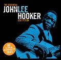John Lee Hooker - The Essential John Lee Hooker (3CD Tin)