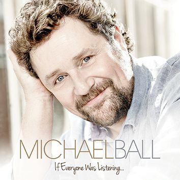 Michael Ball - If Everyone Was Listening� (Download) - Download