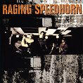 Raging Speedhorn - Raging Speedhorn (Download)