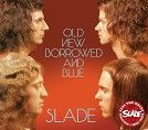 Slade - Old New Borrowed And Blue (CD)